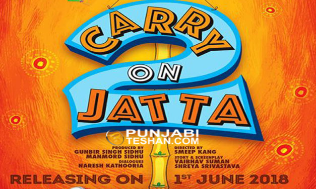 Carry On Jatta 2 Movie Trailer – Starcast and Release Date
