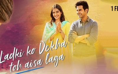 Ek Ladki Ko Dekha Toh Aisa Laga Movie – Official Trailer