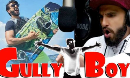 Gully Boy Movie Official Trailer – Starcast and Release Date