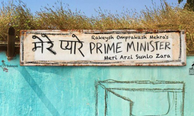 Mere Pyare Prime Minister – Release Date 15 March 2019