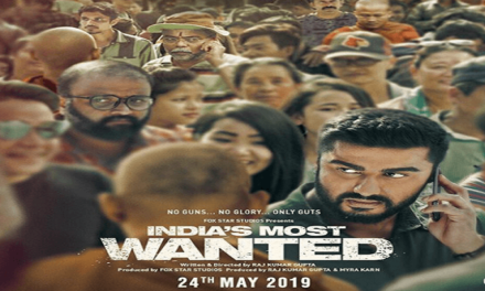 India's Most Wanted Movie – Arjun Kapoor, Raj Kumar Gupta – 24th May 2019